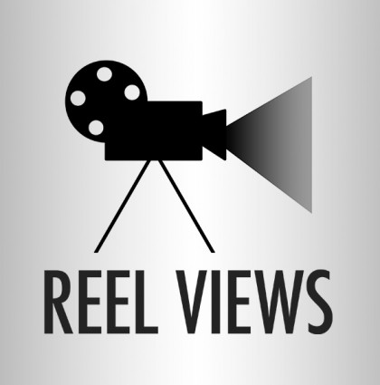 Reel Views